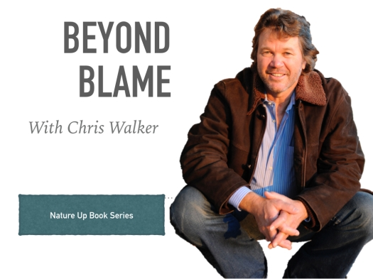 Nature Up Book Series - Beyond Blame.001